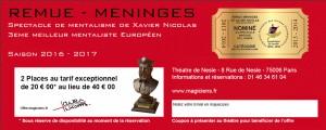 Tarif Reduit pour le spectacle de mentalisme de Xavier Nicolas Remue Méninges