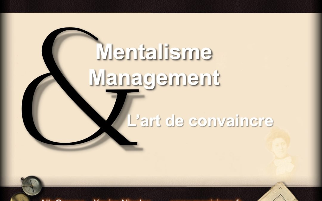 Conference spectacle- Mentalisme et management
